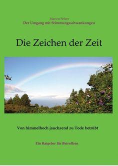 """""""Die Zeichen der Zeit - Der Umgang mit Stimmungsschwankungen"""" von Marion Selzer #eBook"""