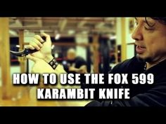 How To Use The 599 FOX Karambit Knife With Doug Marcaida | Part 1 of 4