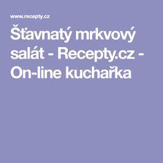 Šťavnatý mrkvový salát - Recepty.cz - On-line kuchařka