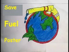 I have drawn save fuel poster for better environment. My intention to create the the video is to give an awareness how important fuel is. Communication Log, Save Fuel, Save Environment, Poster Drawing, Save The Children, Creative Posters, Poster On, Drawing For Kids, Watercolor Art
