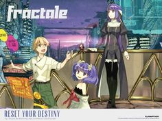 Fractale: an anime with a great orginal story line, worth to watch