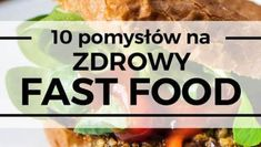 10 pomysłów na zdrowy fast food Snack Recipes, Snacks, Food And Drink, Chips, Breakfast, Healthy, Ethnic Recipes, Drinks, Silhouette