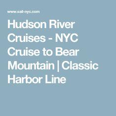 Hudson River Cruises - NYC Cruise to Bear Mountain | Classic Harbor Line
