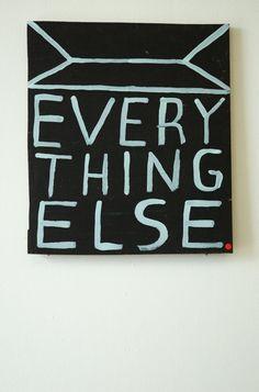 Everything else ... Yesss