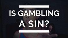 Is Gambling a Sin? Christian Gambling