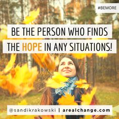 Will YOU #BEMORE today?