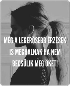 Idézetek Favorite Quotes, Best Quotes, Words Quotes, Life Quotes, Dont Break My Heart, Motivational Quotes, Inspirational Quotes, Broken Relationships, English Quotes