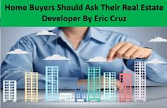 Real estate developer Mr. eric cruz say Purchasing a loft is stacked with dangers. From picking the right manufacturer to guaranteeing that he is the real proprietor of the arrive on which he is raising the undertaking, there are numerous issues that you have to investigate before choosing to put your life's reserve funds in a developer's task. For more  updates click here...ericcruzweb.wordpress.com