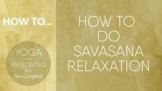 How to do Savasana Relaxation