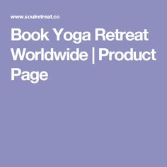 Book Yoga Retreat Worldwide | Product Page
