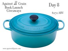 5 Qt Oval French Oven by Le Creuset (ends Aug 3, 2013) http://www.againstallgrain.com/cookbook-release-giveaways/day-8/