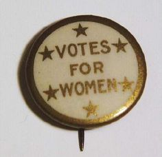 Women's Suffrage Movement Pin