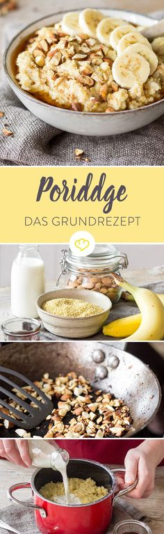 "Porridge: So einfach bereitest du das Sattmacher-Frühstück zu It turned out differently last Saturday. ""Today we have breakfast porridge"", my sister whistles towards me from the kitchen, ""Porridge is Breakfast Desayunos, Breakfast Recipes, Breakfast Porridge, Law Carb, Good Food, Yummy Food, Food Inspiration, Sweet Recipes, Healthy Snacks"