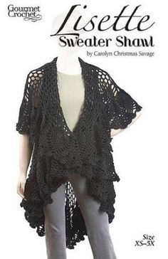 Maggie's Crochet · Lisette Sweater Shawl Pattern $7.99