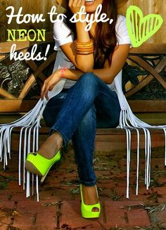 5 great ideas for styling neon heels! So unique!