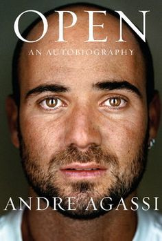 """""""Open"""" by Andre Agassi"""