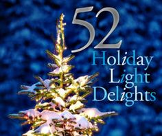 Visit 52 Top Holiday Lights Displays in the US! #TMOM #52lights