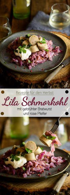 Ina Is(s)t   Lila Schmorkohl aus Spitzkohl mit rosa Pfeffer und gebrühter Bratwurst