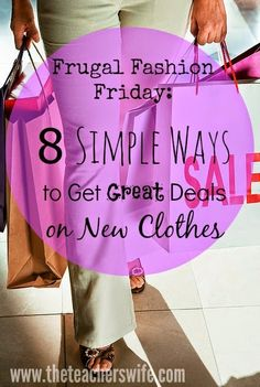 8 SIMPLE WAYS TO GET GREAT DEALS ON NEW CLOTHES.  While I love thrift stores and am an advocate for buying clothes second hand, there's nothing like the thrill of buying items brand new.  You may have to shop a little differently, but it IS possible to get some great deals on brand new clothes.  Here are some ideas you may not have considered!