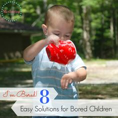 """We've all heard those two words that make a parent sigh in frustration – """"I'm bored!"""" It doesn't matter how many toys, books or craft supplies a child has, at some point they are going to be bored of it all. Here are a few solutions that require very little preparation and can be …"""
