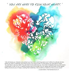 279th heart - you are here to risk your heart
