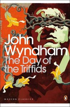 The Day of the Triffids - John Wyndham  07/12/16-12/12/16 ★★★★★★★☆☆