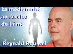 Les Sentiers du Réel - Reynald Roussel - La médiumnité au service de l'âme