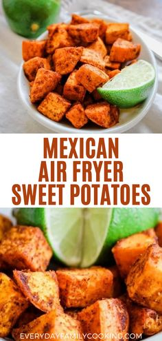 These simple Mexican Air Fryer Sweet Potatoes include a nice healthy chili roasted flavor with lime juice to kick the flavor up. You can cook them inside an air fryer or oven roast them. Air Fried Vegetable Recipes, Vegetable Side Dishes, Veggie Recipes, Mexican Food Recipes, Vegetarian Recipes, Potato Recipes, Healthy Side Dishes, Side Dishes Easy, Side Dish Recipes