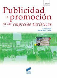 Título: Publicidad y promoción en las empresas turísticas / Autores: Sara Ocampo y María Jesús Yagüe / Ubicación: Biblioteca FCCTP - USMP 1er piso / Código: 338.4791/C24