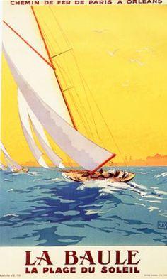 La Baule The Beach of the Sun Sailing Sailboat Sport France Tourism Travel Vintage Poster Repro FREE Old Poster, Retro Poster, Poster Vintage, Art Vintage, Vintage Films, Vintage Prints, French Vintage, Vintage Style, Vintage Theme