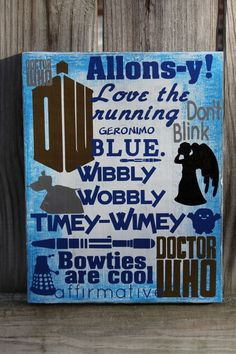 Fantastic! Subway ART | Geronimo K9 Don't Blink Weeping Angels TARDIS Blue Doctor Who Bowties are cool | distressed wall art wooden sign. Sci-Fi Geekery. $25.00, via Etsy. Really <3
