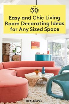 30 Easy and Chic Living Room Decorating Ideas for Any Sized Space | Whether you decide to add a pop of pattern or set the scene with an eye-catching area rug, these pro-approved tips will create a stylish, comfortable living room you'll actually want to live in. #realsimple #livingroomdecor #livingroomideas #details #homedecorinspo