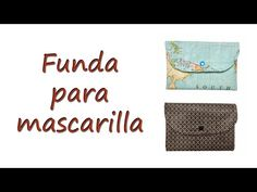 Cómo hacer una FUNDA para MASCARILLAS - YouTube Costura Diy, Cool Things To Buy, Patches, Quilts, Cool Stuff, Knitting, Sewing, Crochet, Fabric