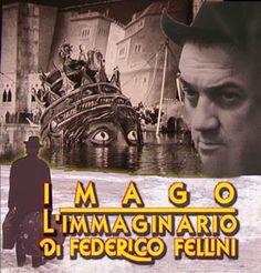 """Omaggio a Federico Fellini con il documentario """"Imago-L'immaginario di Federico Fellini"""""""