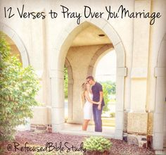 """Bible Verses to Pray Over Your Marriage."""" Plus the 1 verse to build your marriage on. Saving A Marriage, Marriage Advice, Love And Marriage, Praying For Others, Love Dare, Godly Wife, Prayer For Family, Love Challenge, Inspirational Prayers"""