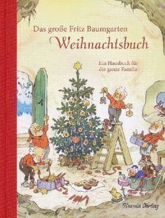 Fritz Baumgarten - Das große Fritz Baumgarten Weihnachtsbuch