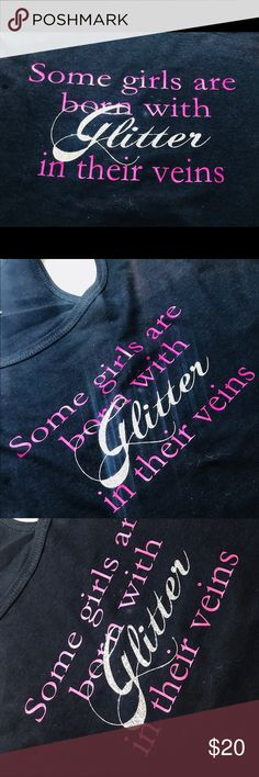 Glitter in Veins tank top Custom made by me. Some girls are born with  glitter in their veins. Available in youth or adult sizes. Shirts by Gildan. eef4ff452