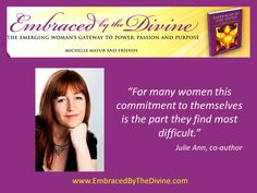 Julie Ann quote, one of the co-authors in Embraced by the Divine