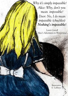 Nothing's impossible, Alice in Wonderland