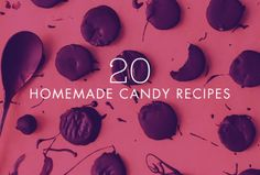 20 homemade candy recipes to try this holiday season.