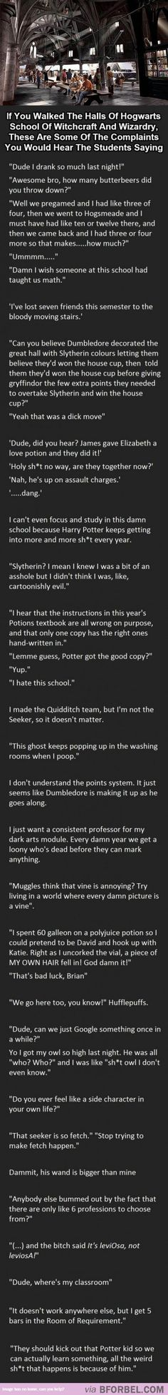 If Hogwarts Students Complained…