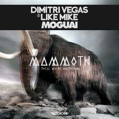 Dimitri Vegas, Moguai, Like Mike & Ferry Corsten - Mammoths Live Forever (NWP Edit). Via Corstens Countdown Summer 2013 Special at http://live.corstenscountdown.com.