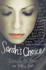 """Nancy Rue and Rebecca St. James teamed up to write """"Sarah's Choice"""" - an honest look at the painful decisions a young woman had to make regarding the life of her unborn child. 11.17.14"""