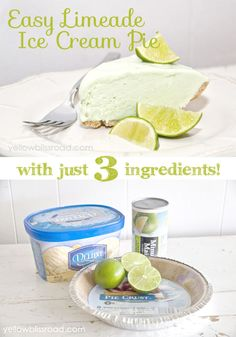 Easy Limeade Ice Cream Pie (just 3 ingredients!) - Yellow Bliss Road