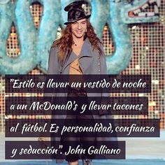Ten confianza y sé tú misma. Lo dice #johngalliano #moda #fashion #estilo #citas #frasedeldía #frases John Galliano, Fashion Words, Decir No, Something To Do, Me Quotes, Girly, Instagram Posts, Ten, Quote Of The Day