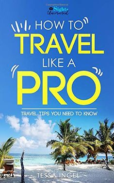 Just How To Travel Like A Pro – Travel Tips You Must Know: Sights Uncove…: Brand: Author: Cost: (at the time of –… #Travelgoods #Pro In Reference, Like A Pro, Hotel Reservations, Travel Wardrobe, Group Tours, Plan Your Trip, You Must, Luxury Travel, Nonfiction