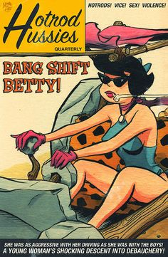 Bang Shift Betty by Jason Chalker