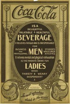 1910 poster = Coca Cola promised this was a 'healthful' drink ! ( When original. - 1910 poster = Coca Cola promised this was a 'healthful' drink ! ( When original recipe was per - Coca Cola Vintage, Coke Ad, Coca Cola Ad, Always Coca Cola, Pepsi, Old Advertisements, Retro Advertising, Retro Ads, Sodas
