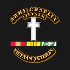 Awesome 'Army+Chaplin+w+Vietnam+SVC+Ribbons' design on TeePublic!