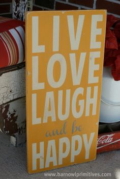 Live Love Laugh and be Happy Typography Word by barnowlprimitives, $95.00